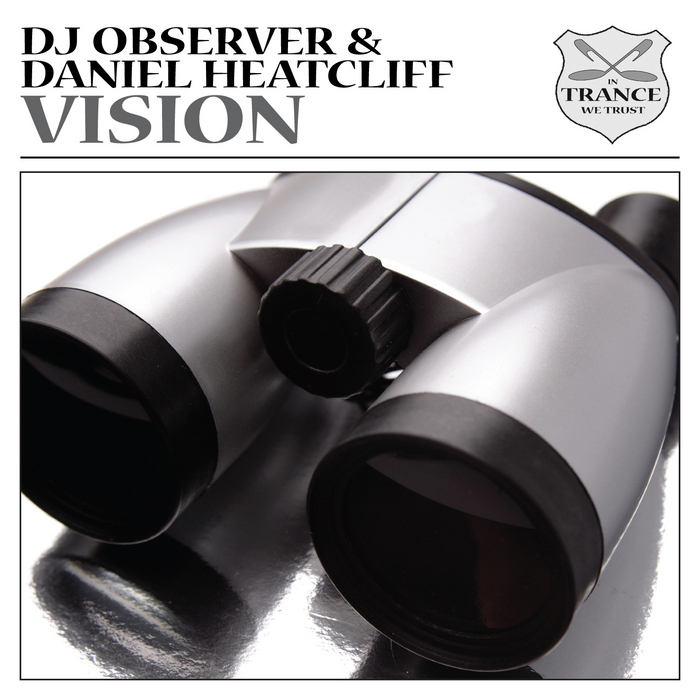 DJ OBSERVER & DANIEL HEATCLIFF feat MADELEINE RISON - Vision