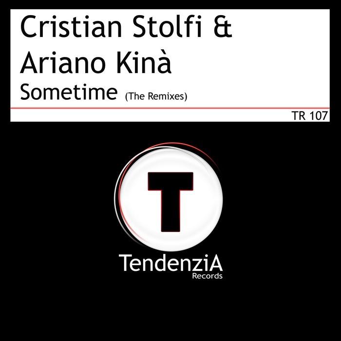 STOLFI, Cristian/ARIANO KINA - Sometime (The Remixes)