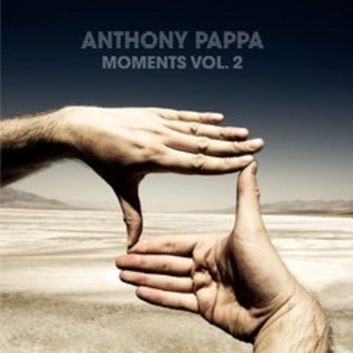 PAPPA, Anthony/VARIOUS - Moments Vol 2 (DJ Mix)