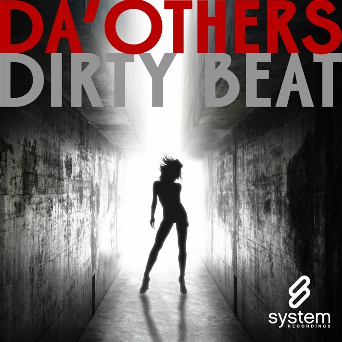 DA'OTHERS - Dirty Beat