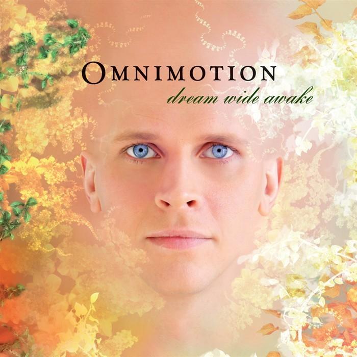 OMNIMOTION - Dream Wide Awake