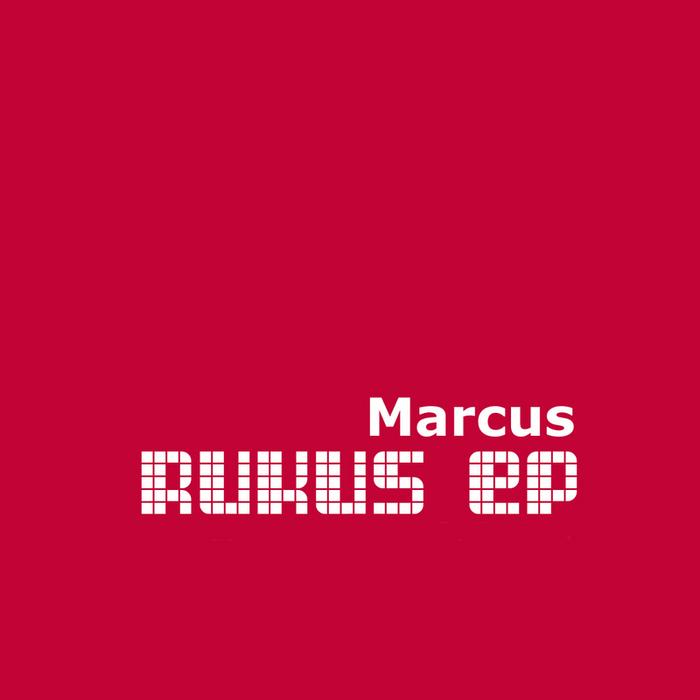 SMITH, Marc - Rukus EP