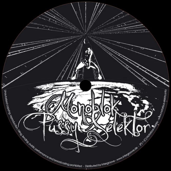MONOBLOK/PUSSY SELEKTOR - Straighthead