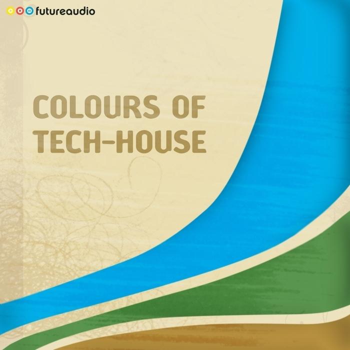 VARIOUS - futureaudio presents Colours Of Tech-House: Vol 01 (Minimal & Progressive House Anthems)