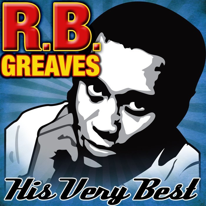 RB GREAVES - His Very Best