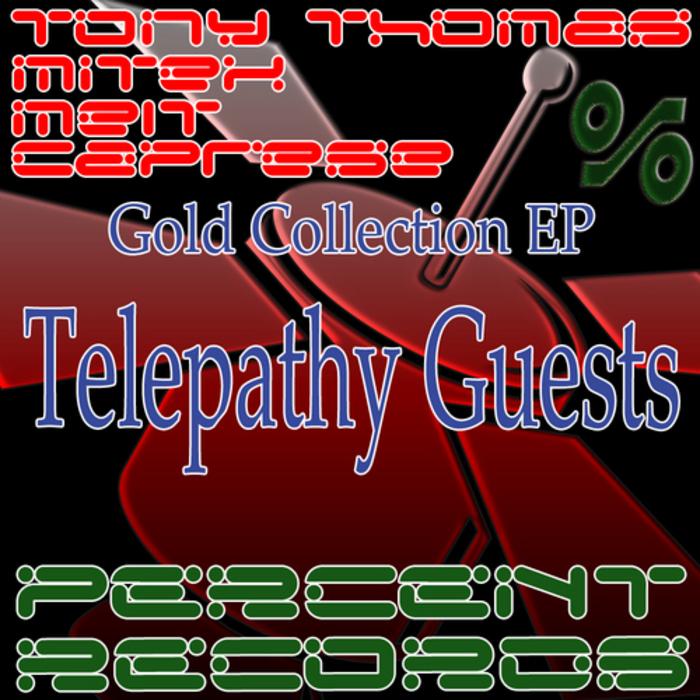 MELT/MITEX/CAPRESE - Telepathy Guests