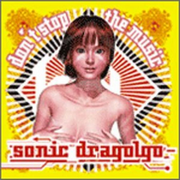 SONIC DRAGOLGO - Don't Stop The Music