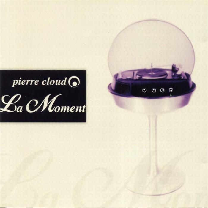 CLOUD, Pierre - La Moment