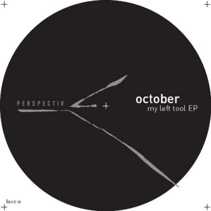 OCTOBER - My Left Tool EP