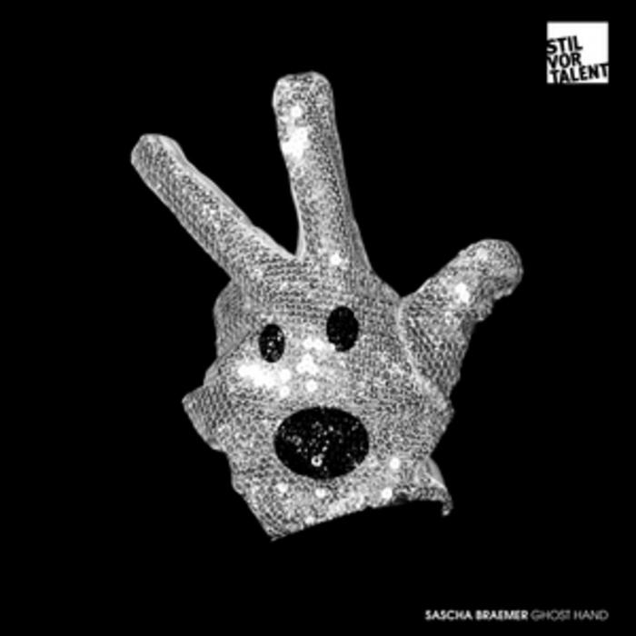 BRAEMER, Sascha - Ghost Hand