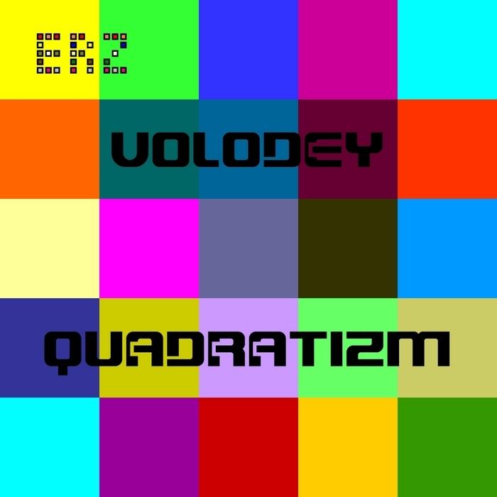 VOLODEY - Quadratizm