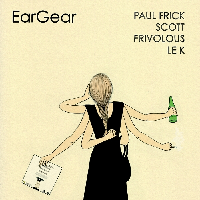 FRICK, Paul/SCOTT/FRIVILOUS/LE K - Ear Gear