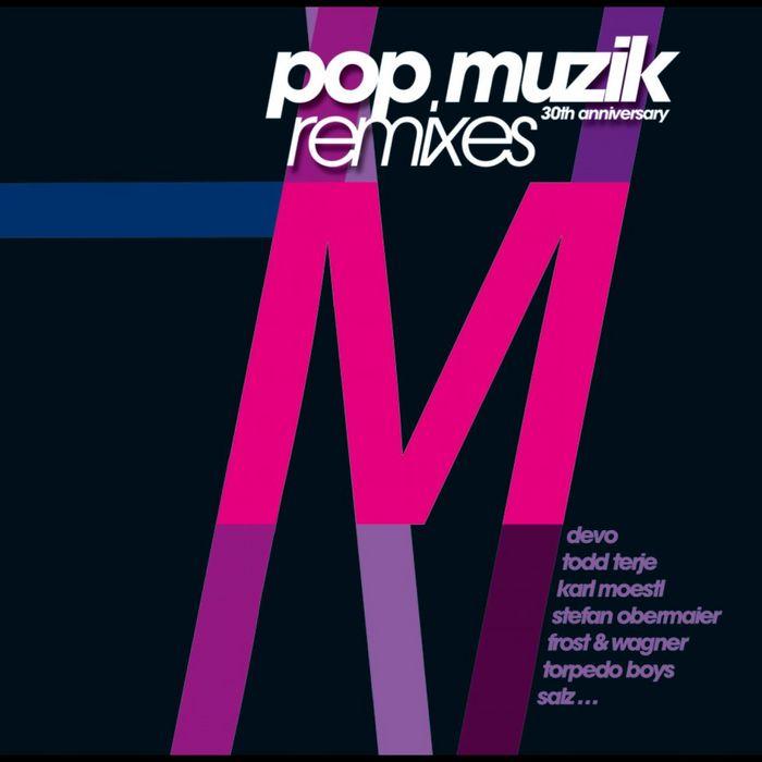 M - Pop Muzik 30th Anniversary remixes