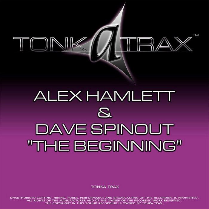 HAMLETT, Alex/DAVE SPINOUT - The Beginning