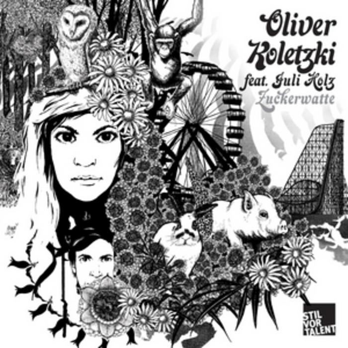KOLETZKI, Oliver feat JULI HOLZ - Zuckerwatte