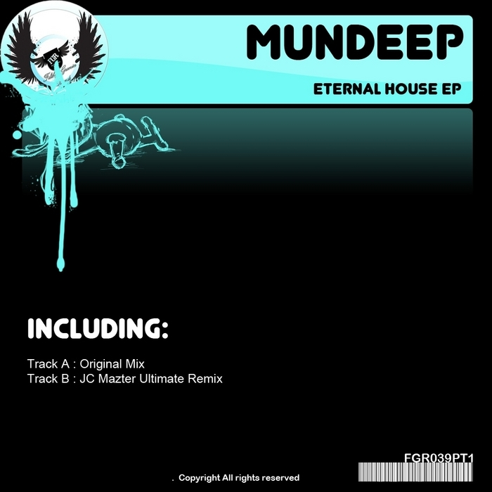 MUNDEEP - Eternal House EP