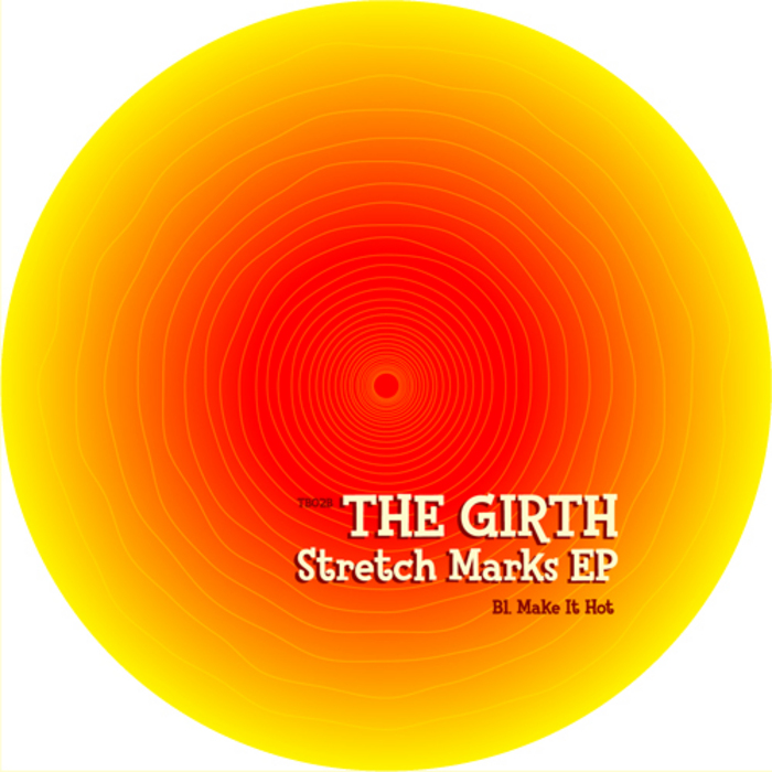 GIRTH, The - Stretch Marks EP