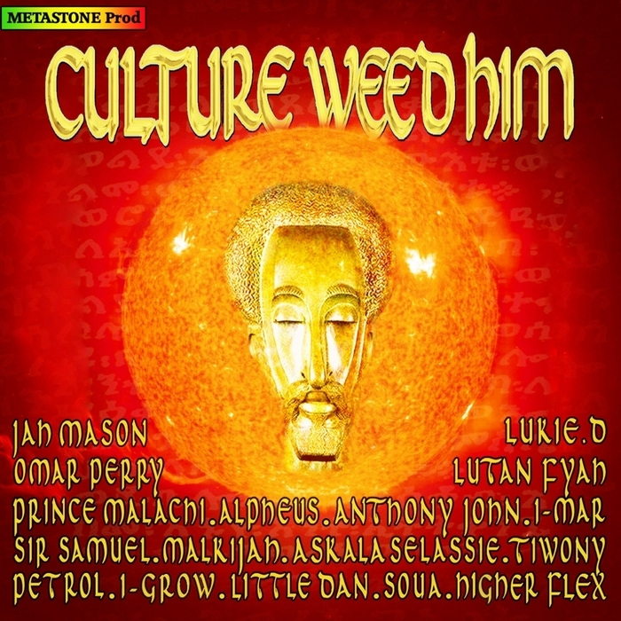 VARIOUS - Culture Weed Him (unmixed tracks)