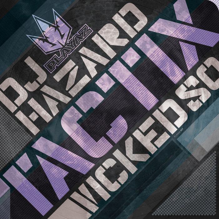 DJ HAZARD - Tactix