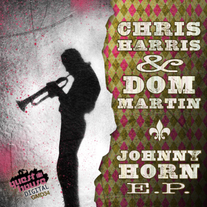 HARRIS, Chris/DOM MARTIN - Johnny Horn EP