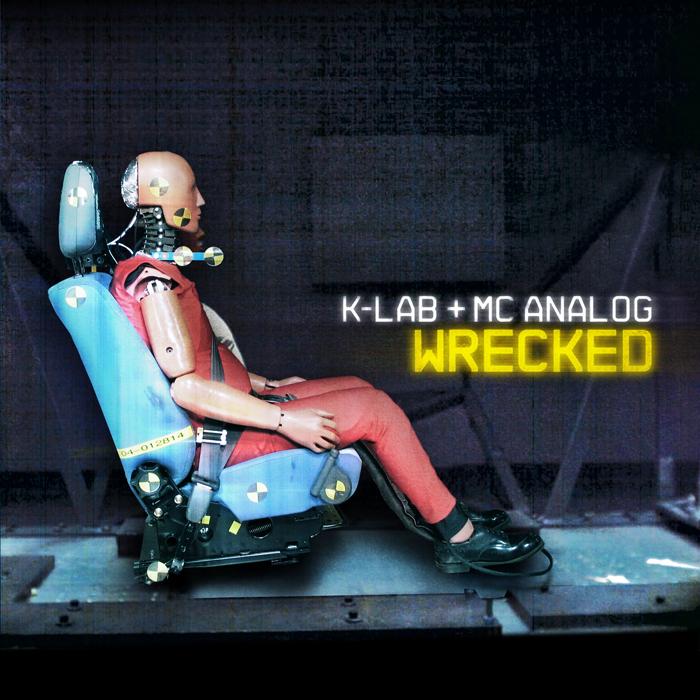 K LAB feat MC ANALOG - Wrecked