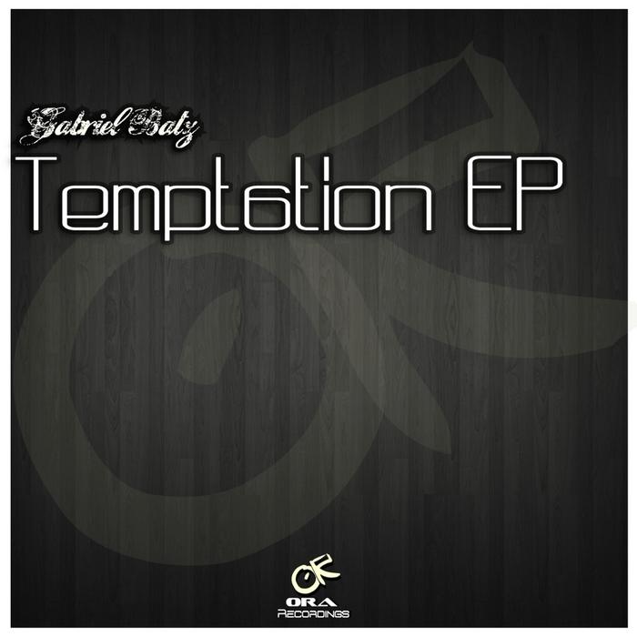 BATZ, Gabriel - Temptation EP