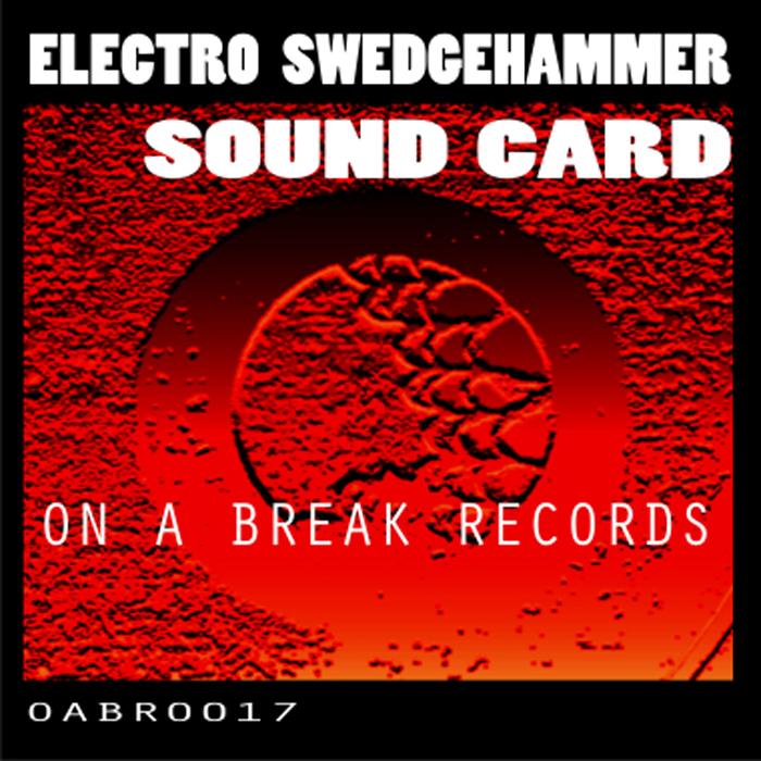 ELECTRO SWEDGEHAMMER - Sound Card