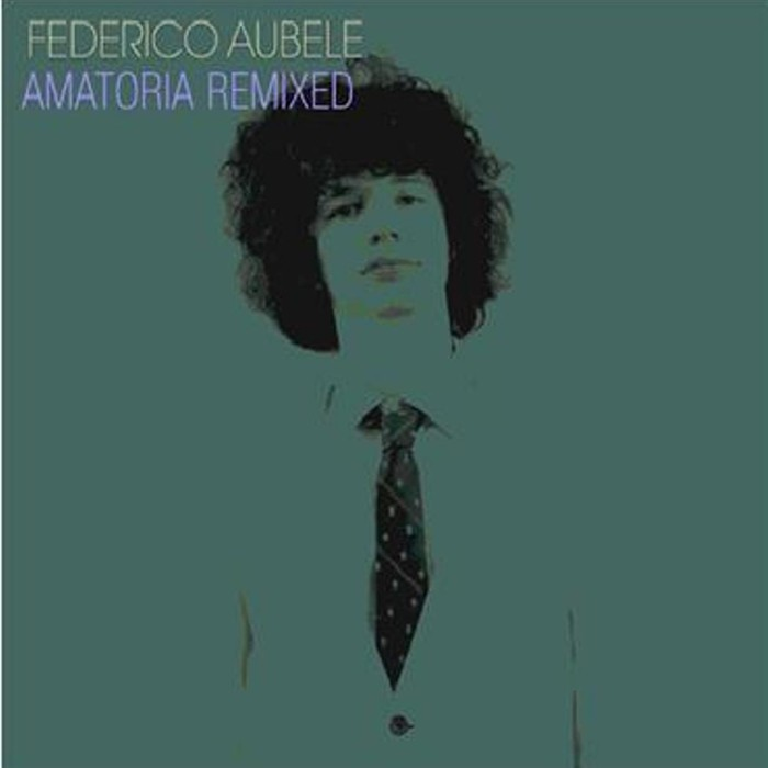 AUBELE, Federico - Amatoria (remixed)