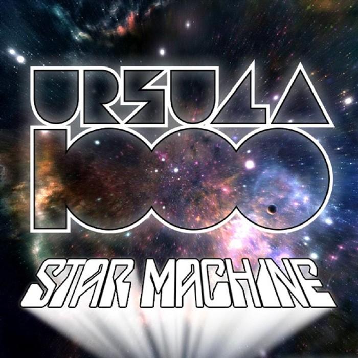 URSULA 1000 - Star Machine