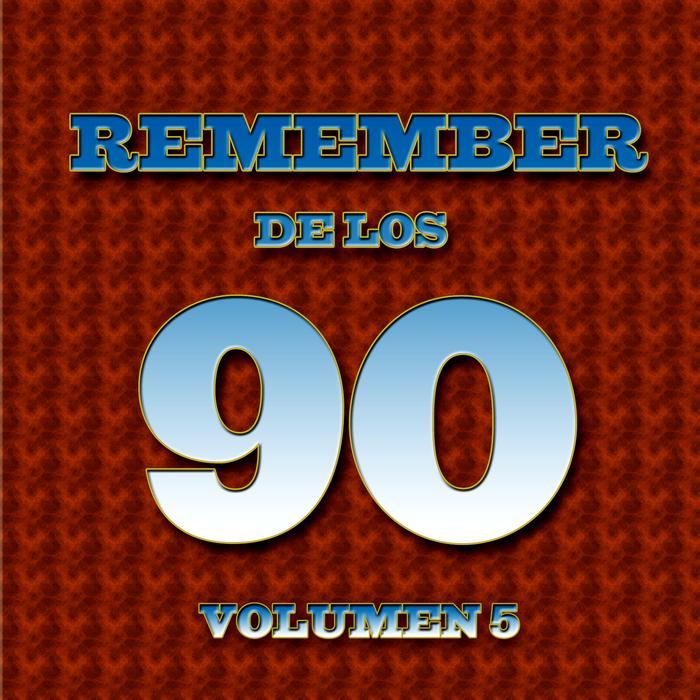 VARIOUS - Remember 90's: Vol 5 (unmixed tracks)