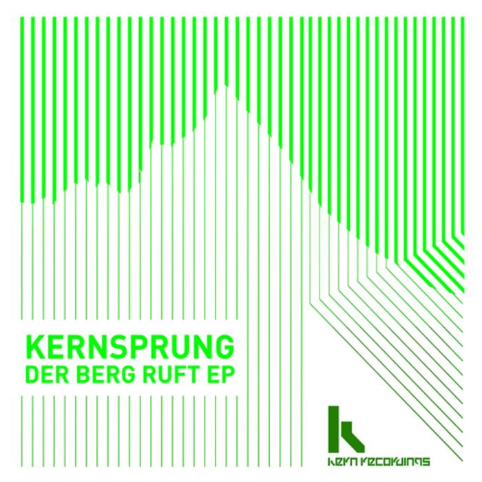 KERNSPRUNG - Der Berg Ruft EP