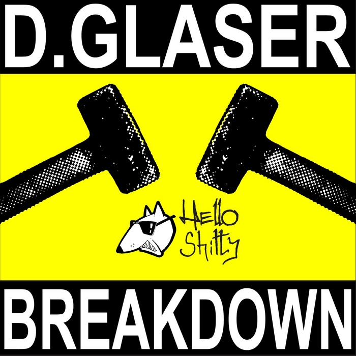 D GLASER - Breakdown