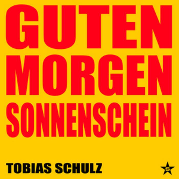 Guten Morgen Sonnenschein By Tobias Schulz On Mp3 Wav Flac