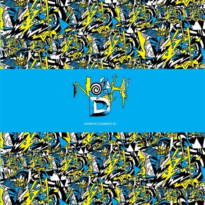 NOAH D - Hypnotic Elements EP