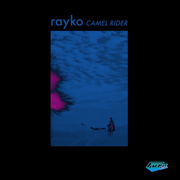RAYKO - Camel Rider