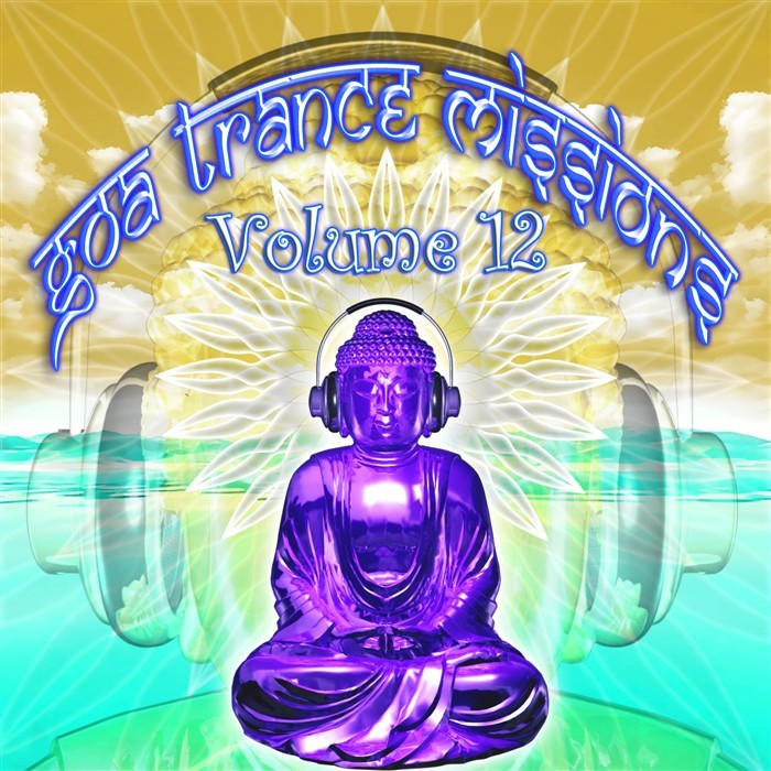 VARIOUS - Goa Trance Missions Vol 12 (unmixed tracks)