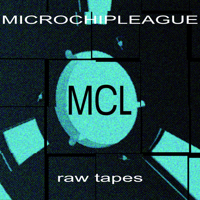 MCL - Raw Tapes