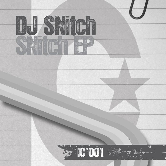 DJ SNITCH - SNitch EP