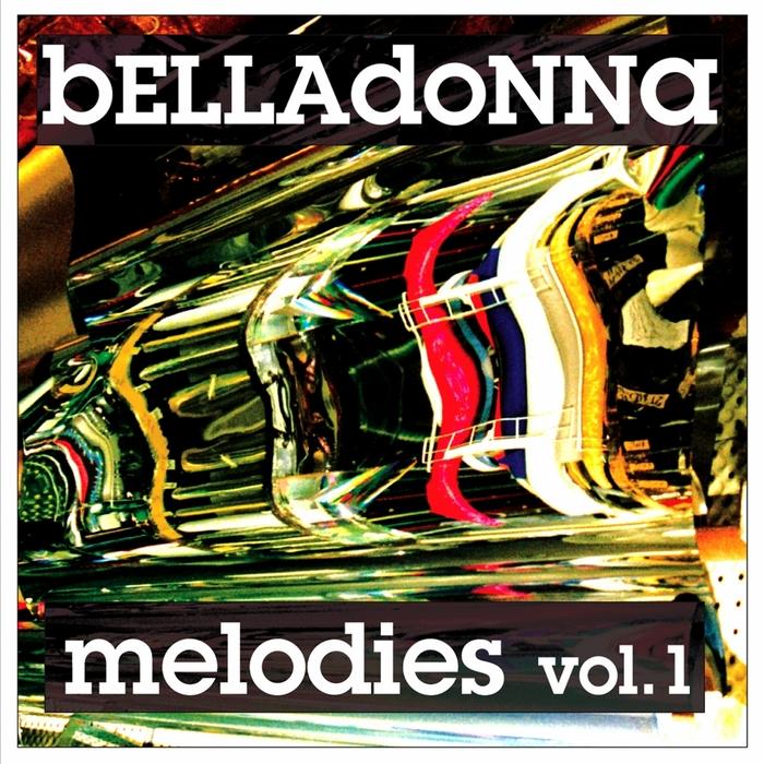 BELLADONNA - Melodies: Vol 1