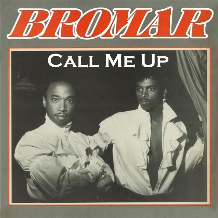 BROMAR - Call Me Up
