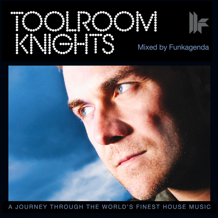 FUNKAGENDA/VARIOUS - Toolroom Knights Mixed By Funkagenda (unmixed tracks plus remix competition parts)