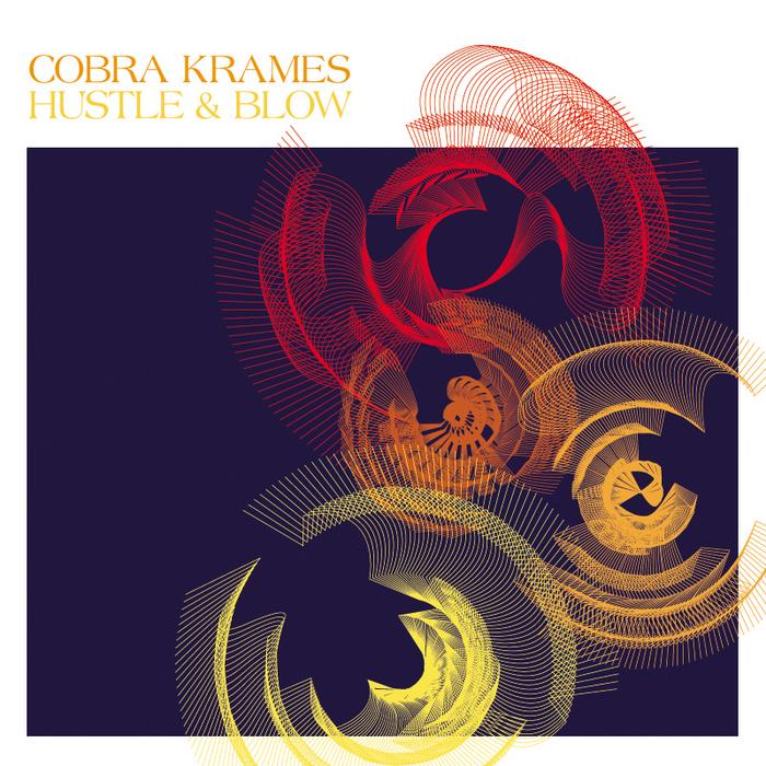 COBRA KRAMES - Hustle & Blow