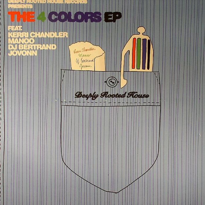 MANOO/KERRI CHANDLER/DJ BERTRAND/JOVONN - The 4 Colors EP