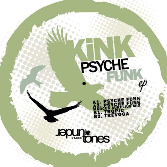 KINK - Psyche Funk EP