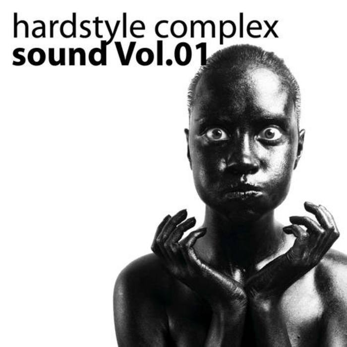VARIOUS - Hardstyle Complex: Vol 01 (unmixed tracks)