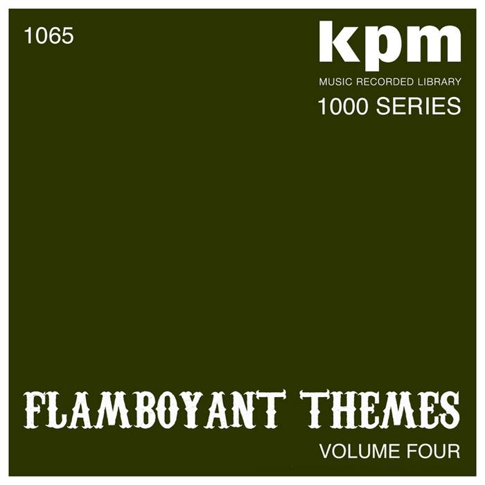 VARIOUS - KPM 1000 Series: Flamboyant Themes Volume 4