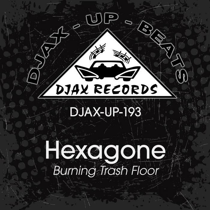 HEXAGONE - Burning Trash Floor