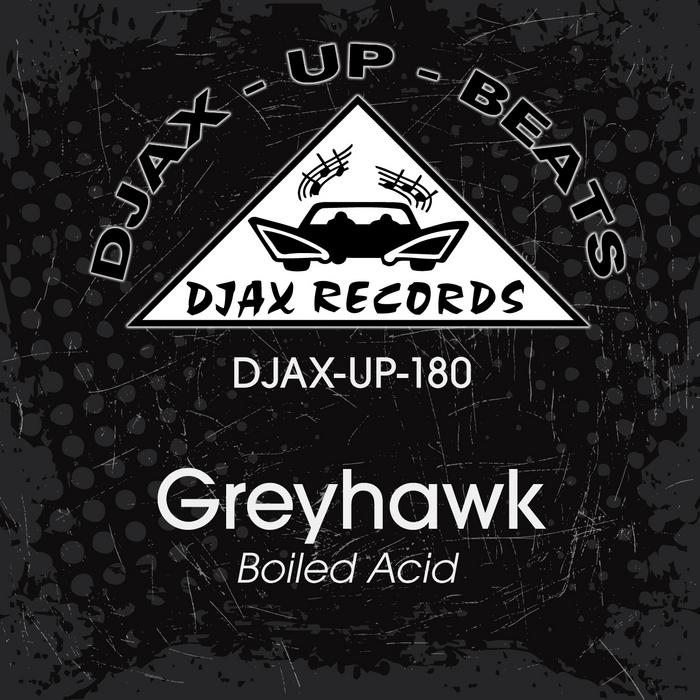 GREYHAWK - Boiled Acid