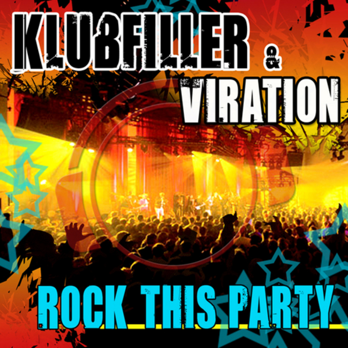 KLUBFILLER & VIRATION - Rock This Party