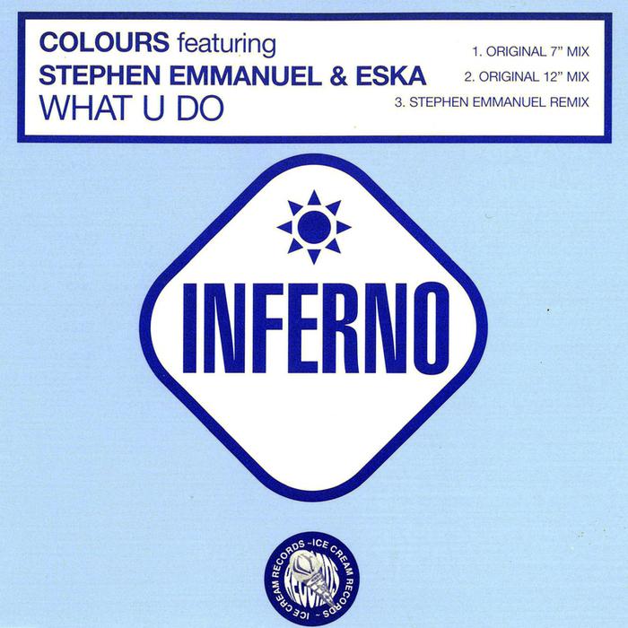 COLOURS feat STEPHEN EMMANUEL & ESKA - What U Do